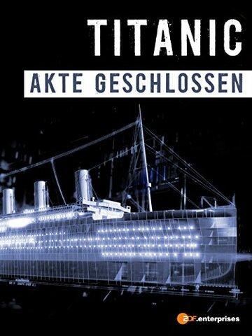 National Geographic. Титаник: Дело закрыто (ТВ)