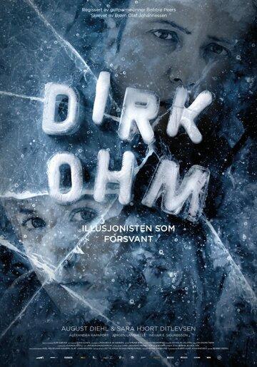 Dirk Ohm - Illusjonisten som forsvant